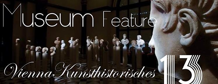 MUSEUM: best of Vienna's Kunsthistorisches Museum