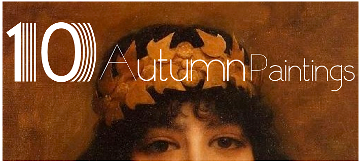 10 Autumnal Paintings for the FallEquinox