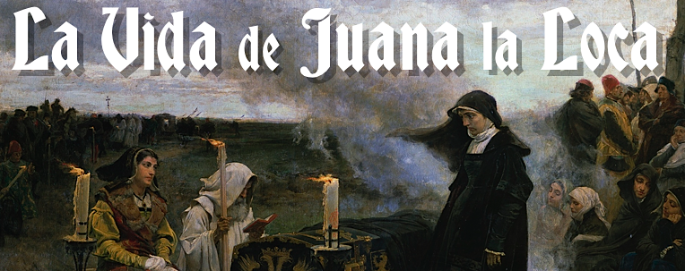 La Vida de Juana la Loca: the Passion of Joanna of Castile and the painter who obsessed overher