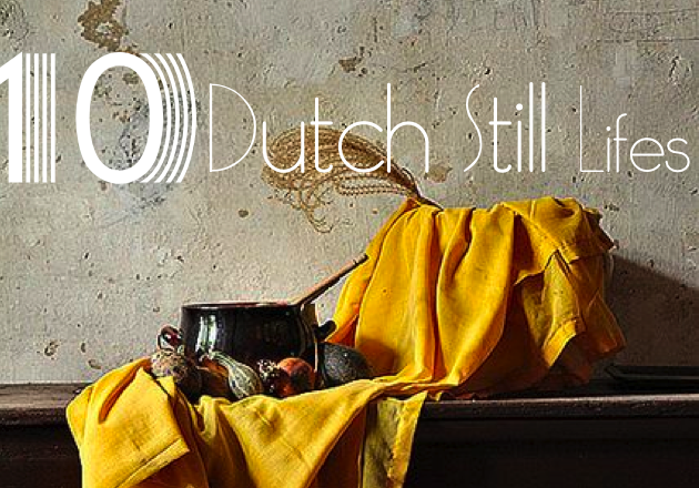 The Table is Set: 10 Dutch Still Life Paintings to Feast your Eyeson
